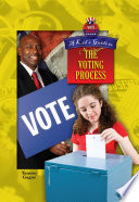 A Kid s Guide to the Voting Process