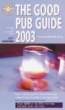 The Good Pub Guide 2003 Book