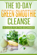 The 10 Day Green Smoothie Cleanse Pdf/ePub eBook
