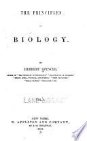 The Principles of biology v 1  1866