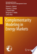 Complementarity Modeling in Energy Markets Book