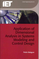 Application of Dimensional Analysis in Systems Modeling and Control Design
