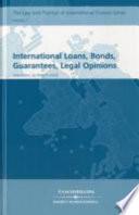 International Loans Bonds Guarantees Legal Opinions