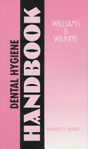 Williams   Wilkins  Dental Hygiene Handbook Book