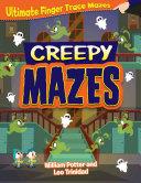 Creepy Mazes