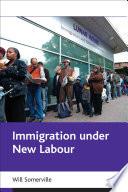 Immigration Under New Labour