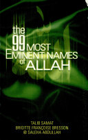 The 99 Most Eminent Names of Allah