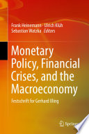 Monetary Policy  Financial Crises  and the Macroeconomy