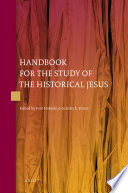 Handbook for the Study of the Historical Jesus  4 Vols
