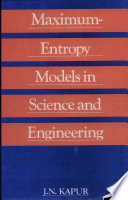 Maximum-entropy Models in Science and Engineering
