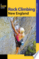 """Rock Climbing New England"" by Stewart M. Green"