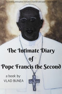 The Intimate Diary of Pope Francis the Second