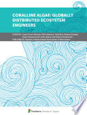 Coralline Algae: Globally Distributed Ecosystem Engineers