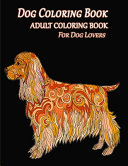Dog Coloring Book Adult Coloring Book For Dog Lovers