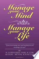 Manage Your Mind Manage Your Life
