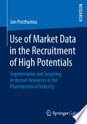 Use Of Market Data In The Recruitment Of High Potentials Book PDF