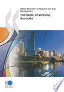 Higher Education in Regional and City Development: State of Victoria, Australia 2010