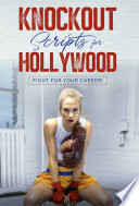 Knockout Scripts for Hollywood