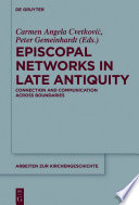 Episcopal Networks in Late Antiquity Book