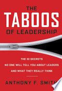The Taboos of Leadership