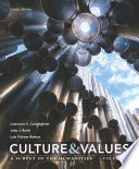 Culture and Values  A Survey of the Humanities  Volume II