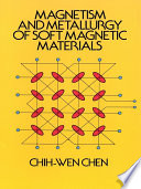 Magnetism And Metallurgy Of Soft Magnetic Materials Book PDF