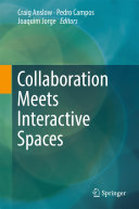 Collaboration Meets Interactive Spaces