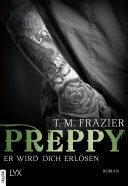 Preppy - Er wird dich erlösen