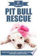 Pit Bull Rescue