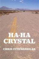 Ha-Ha Crystal