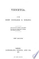 Collected Edition of the Novels and Tales by the Right Honorable B  Disraeli  Venetia