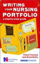 Writing Your Nursing Portfolio: A Step-By-Step Guide