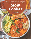 365 Delicious Slow Cooker Recipes