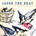 Jason the Brat
