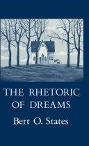 Pdf The Rhetoric of Dreams