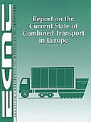 Report on the Current State of Combined Transport in Europe