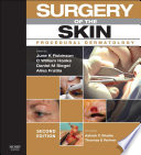 """Surgery of the Skin E-Book"" by June K. Robinson, C. William Hanke, Daniel Mark Siegel, Alina Fratila, Ashish C Bhatia, Thomas E. Rohrer"