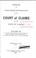 Reports of Cases Argued and Determined in the Court of Claims of the State of Illinois