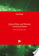 Optical Fiber and Wireless Communications Book