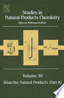 """Studies in Natural Products Chemistry: Bioactive Natural Products (Part K)"" by Atta-ur-Rahman"