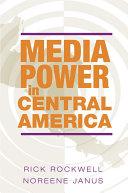 Media Power in Central America