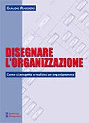 Disegnare l'organizzazione. Come si progetta e realizza un organigramma