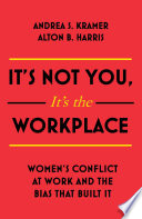 It   s Not You  It   s the Workplace Book