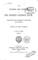 The Diaries and Letters of Sir Georges Jackson K.C.H.