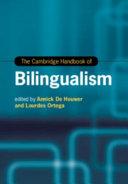 The Cambridge Handbook of Bilingualism