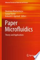 Paper Microfluidics