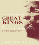 Letters of the Great Kings of the Ancient Near East: The Royal ...