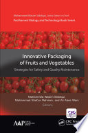 Innovative Packaging of Fruits and Vegetables  Strategies for Safety and Quality Maintenance
