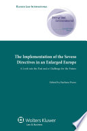 The Implementation of the Seveso Directives in an Enlarged Europe