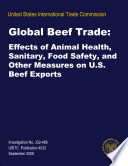 Global Beef Trade Effects Of Animal Health Sanitary Food Safety And Other Measures On U S Beef Exports Inv 332 488 Book PDF